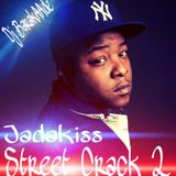 JadaKiss Street Crack 2 The Mixtape