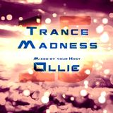 Ollie - Trance Madness 015 (As played on TFB-Radio)