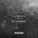Cadenza Podcast | 225 - DeJaneiro (Source)