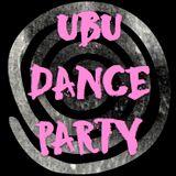 Ubu Dance Party #2