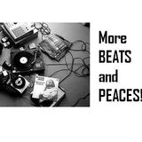 MORE BEATS AND PEACES!