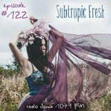 Ron Sky - Subtropic Fresh Radioshow (Episode 122)