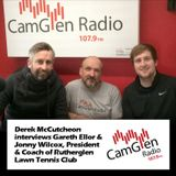 Derek McCutcheon interviews Gareth Ellor & Jonny Wilcox of Rutherglen Lawn Tennis Club, 22 Mar 2017