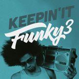 Keepin' It Funky III