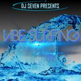 DJ SEVENSTYLES - VIBE SURFING