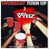 Thursday Turn Up 2 [ Afro Bashment | Hip Hop]