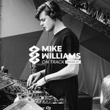 Mike Williams On Track #027