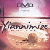 @DMODeejay Presents - Official @Yiannimize Mix Part 1