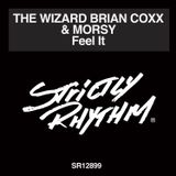The Wizard Brian Coxx's Feel It Strictly Rhythm mix