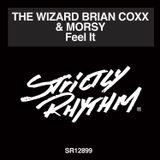 The Wizard Brian Coxx's Feel It Strictly Rhythm mix