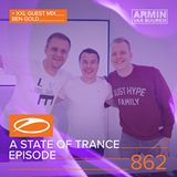 Armin Van Buuren – A State of Trance ASOT 862 (with Ben Gold) – 03-MAY-2018