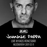 Johnnie Pappa - Live @ Kaos Roncsbár (Mezőberény) 2017-03-11