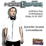 Live Session @ More Bass: Friday Frenzy 10.03.2017