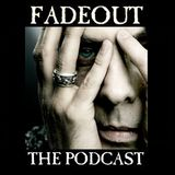 Fadeout: 24th July 2010 (the one with the Peter Murphy interview in it)