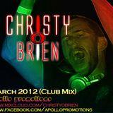 Christy O'Brien - March 2012 (Club Mix)