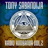 Tony Sabandija - Radio Kimbanda Vol.2