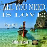 ALL YOU NEED IS LOVE! Ep. 02