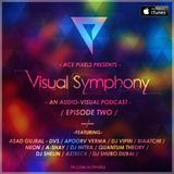 Visual Symphony - Episode 2 - An Audio Visual Podcast | Audio Only Version