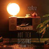 Hot Tea Sessions Vol.3 | zizAziz