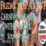 Rapattack Carnival Warm-up (August 2019) MAU MAU Bar