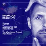 DCR434 – Drumcode Radio Live - Adam Beyer B2B Maceo Plex live from The Warehouse Project, Manchester
