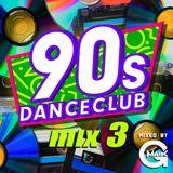 90s Dance Club mix 3 (mixed by Gmaik)