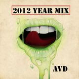 AvD - 2012 YEAR MIX [Best UNKNOWN Tracks of 2012]