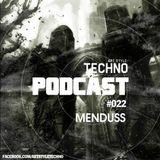 Art Style: Techno   Podcast #022 : Menduss