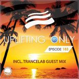 Ori Uplift - Uplifting Only 183 (incl. Trancelab Guestmix) (Aug 11, 2016)