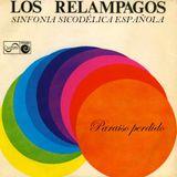LOS RELÁMPAGOS Paraíso perdido. Una sinfonía psicodélica española