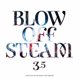 Blow Off Steam 3.5 | Tracks selected and mixed by Mike Linnemans
