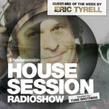 Housesession Radioshow #1009 feat. Eric Tyrell (14.04.2017)
