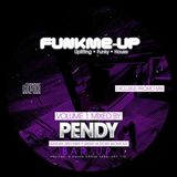 FUNKME UP OFFICAL LAUNCH MIX BY PENDY