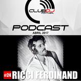 Podcast #24 - Ricci Ferdinand [ Abril 2017 ]