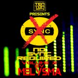 No Sync button required Volume 2 mixed by Melysma