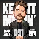 Dan Aux Presents: Keep It Movin' #091 Big Tunesday Mix