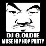 DJ G.OLDIE MUSE HIP HOP PARTY SELECT-1