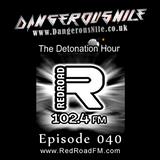DangerousNile - The Detonation Hour Red Road FM Episode 040 (22/05/2015)