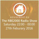 The RBE2000 Radio Show 27 Feb 2016 housebeat.eu