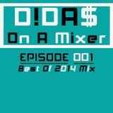 Didas On A Mixer Episode 001 - 2014 Yearmix