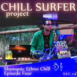 Chill Surfer - Shamanic Ethno Chill Episode Four (S.E.C. v.4) @ Vibronica Festival 2018 Afterparty