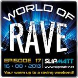 Slipmatt - World Of Rave #17