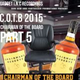 Chairman Of The Board PART 5