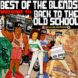 Best of the Blends Vol 15 - Back To The Old School