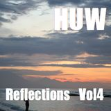 HUW - Reflections Vol4. Chillout, Electronica, Instrumental Hip Hop, Nu Jazz.