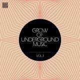 GROW OF UNDERGROUND MUSIC_Vol.3