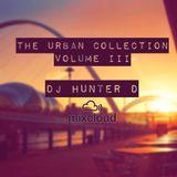DJ Hunter D: The Urban Collection Vol III