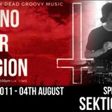 Techno Is Our Religion - 011 - Special Guest mix by Sektion106
