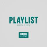 Playlist [Sexta-feira, 24 de maio de 2018]