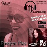 Passion Play Radio Show Ep 05